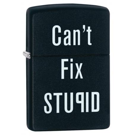 """Zippo """"Can't Fix Stupid"""""""